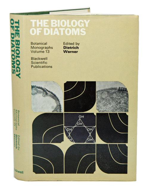 The biology of diatoms. - Werner, Dietrich, editor.