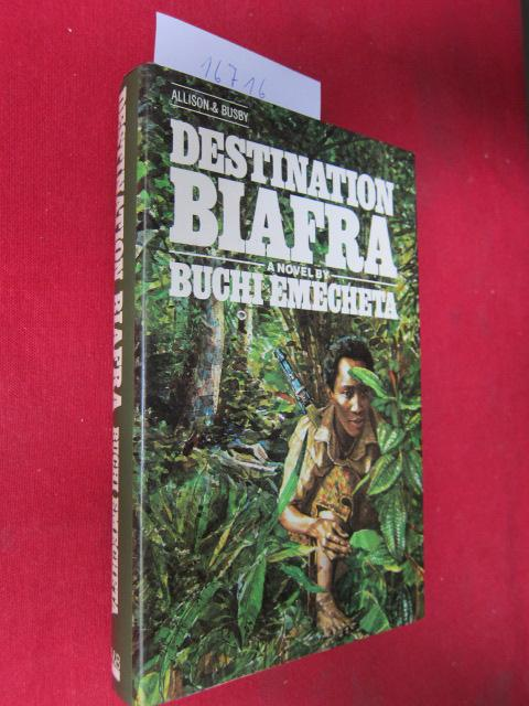 Destination Biafra. Novel. - Emecheta, Buchi