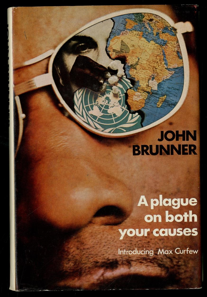 A Plague on Both Your Causes - BRUNNER, John