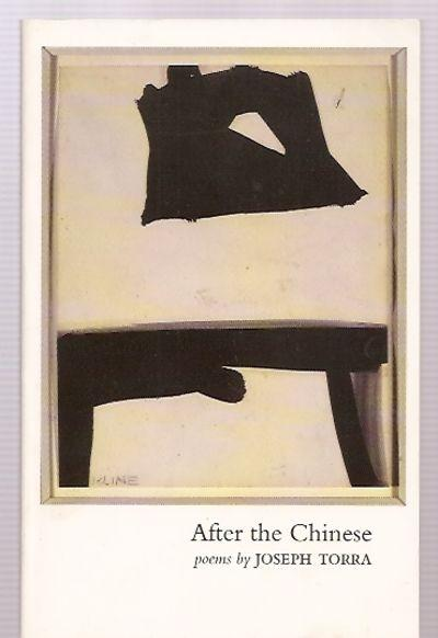 AFTER THE CHINESE [POEMS] - Torra, Joseph [cover drawing by Franz Kline]