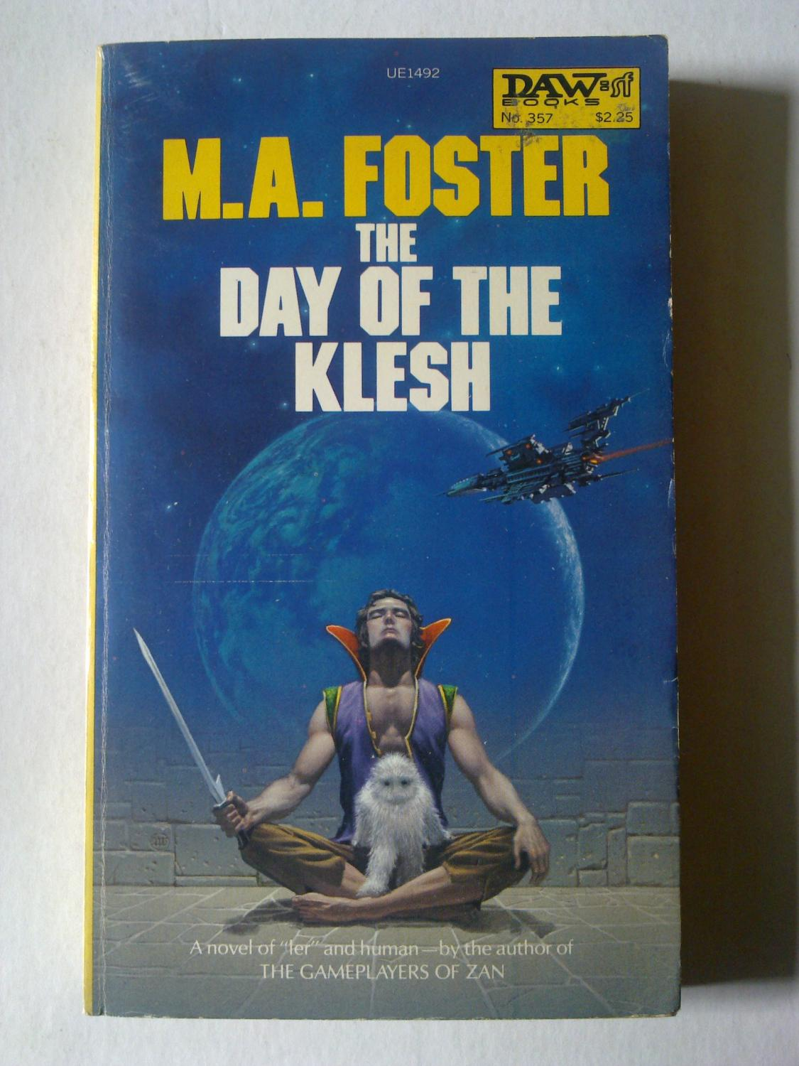 The Day Of The Klesh - FOSTER, M. A