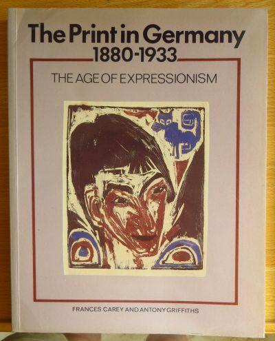 The Print in Germany, 1880-1933: The Age of Expressionism