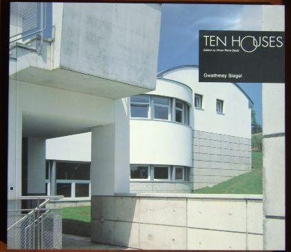 Ten Houses., Edited by Oscar Riera Ojeda. - Siegel, Gwathmey