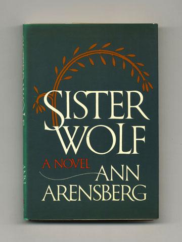 Sister Wolf - 1st Edition/1st Printing - Arensberg, Ann