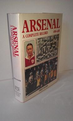 Arsenal - A Complete Record 1886-1992 - Ollier, Fred.