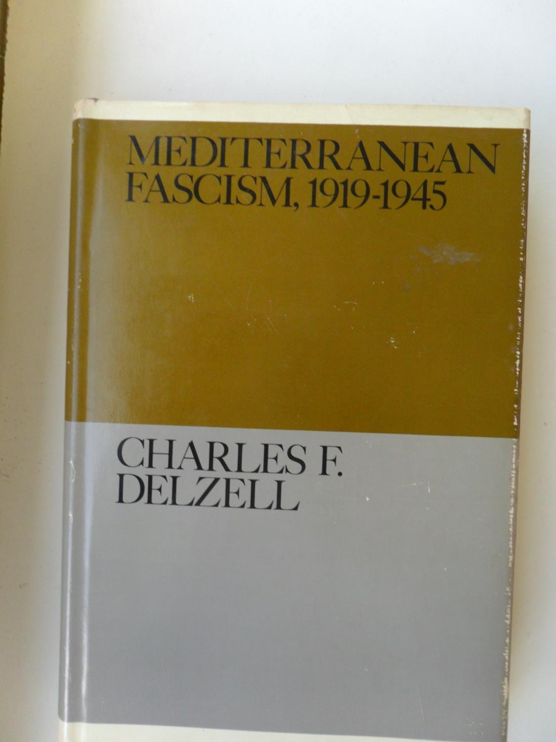Mediterranean Fascism, 1919-1949 (The Documentary History of Western Civilization Series)