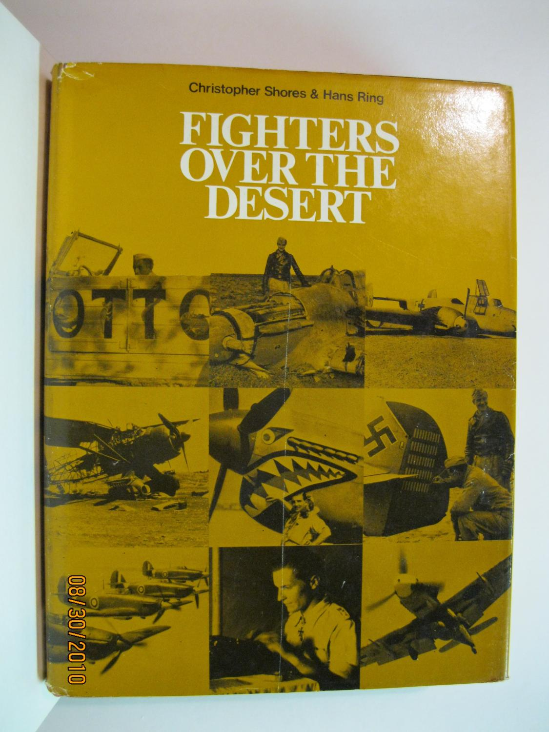 Fighters over the Desert: The Air Battles in the Western Desert, June 1940 to December 1942