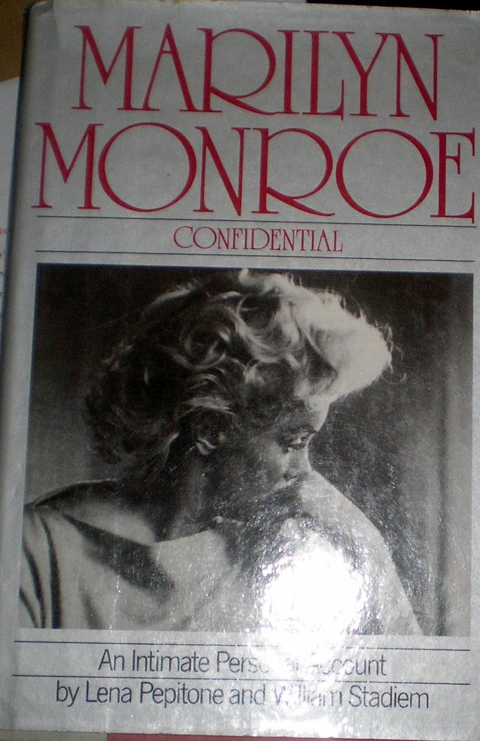 Marlyn Monroe: Confidential. - Pepitone, Lena and William Stadiem