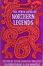 The Faber Book of Northern Legends - Crossley-Holland, Kevin