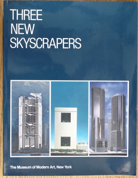 Three New Skyscrapers - Drexler, Arthur