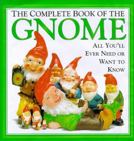 The Complete Book of the Gnome, - Cornwall, Martin