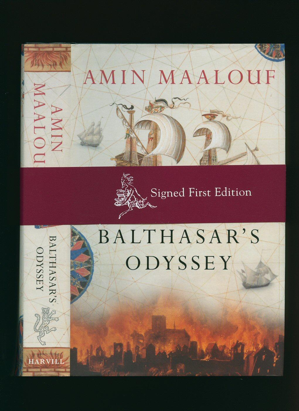Balthasar's Odyssey [Signed] - Maalouf, Amin [Translated from the French by Barbara Bray]