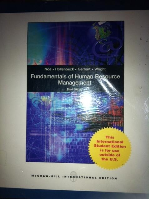 INTERNATIONAL EDITION---Fundamentals of Human Resource Management, 3rd edition - Barry Gerhart, John R. Hollenbeck, Patrick M. Wright and Raymond Andrew Noe