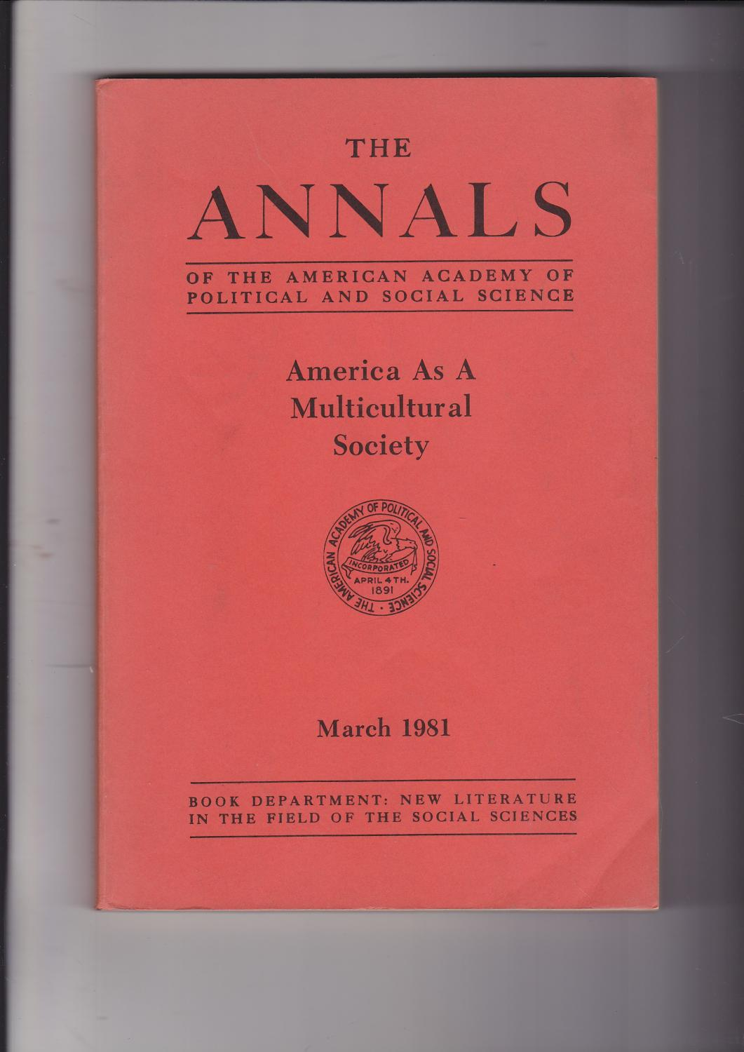 America As a Multicultural Society (The Annals of the American Academy of Political and Social Science Ser., No. 454) Vol. Volume 454 March 1981 - Gordon, Milton M.[Myron] ; Lambert, Richard D. (editors) Alan W. Heston. Editor.