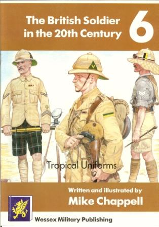 Tropical Uniforms (British Soldier in the 20th Century)