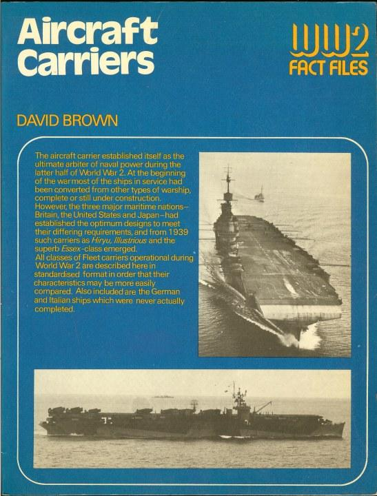 Aircraft Carriers of World War II (World War Two Fact Files)