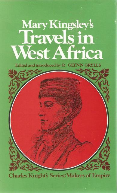 Travels in West Africa - Mary Kingsley