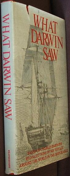What Darwin Saw in His Voyage Round the World in the Ship Beagle