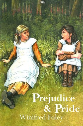 Prejudice And Pride - Foley, Winifred