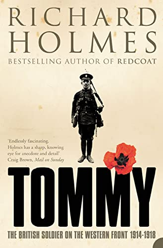 Tommy: The British Soldier on the Western Front - Richard Holmes