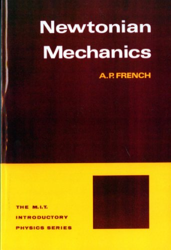 Newtonian Mechanics : The M.I.T. Introductory Physics Series - French
