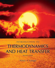 Introduction to Thermodynamics and Heat Transfer + EES Software - Yunus Cengel