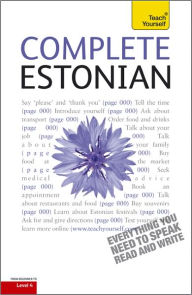 Complete Estonian: A Teach Yourself Guide - Mare Kitsnik