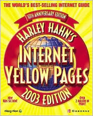 Harley Hahn's Internet Yellow Pages, 2003 Edition - Harley Hahn