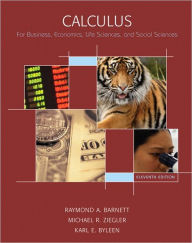 Calculus for Business, Economics, Life Sciences & Social Sciences Value Package (includes Additional Calculus Topics) - Raymond A. Barnett