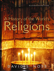 A History of the World's Religions - David Noss