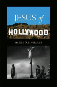 Jesus of Hollywood - Barry Glassner