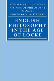 English Philosophy in the Age of Locke - M. A. Stewart