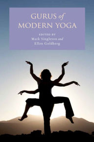 Gurus of Modern Yoga - Mark Singleton