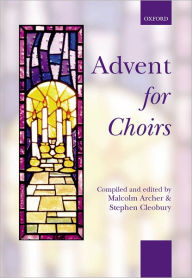 Advent for Choirs - Malcolm Archer