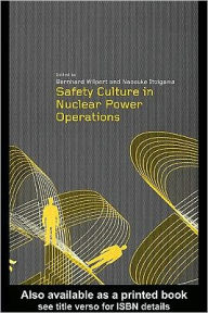 Safety Culture in Nuclear Power Operations - Bernhard Wilpert