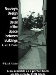 Beazley's Design and Detail of the Space between Buildings - A. Pinder