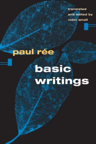 Basic Writings - Paul Ree