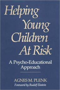 Helping Young Children At Risk - Agnes M. Plenk