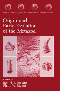 Origin and Early Evolution of the Metazoa - Jere H. Lipps