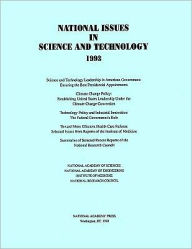 National Issues in Science and Technology 1993 - National Academy of Sciences
