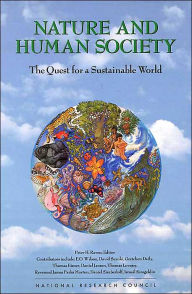 Nature and Human Society: The Quest for a Sustainable World - Peter H. Raven