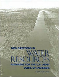New Directions in Water Resources Planning for the U.S. Army Corps of Engineers - National Research Council