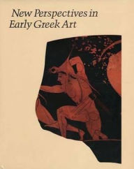 New Perspectives in Early Greek Art - Diana Buitron-Oler IV