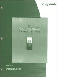 Study Guide for Daft's Management, 8th - Richard L. Daft