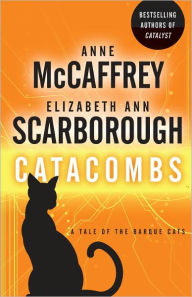 Catacombs: A Tale of the Barque Cats - Anne McCaffrey