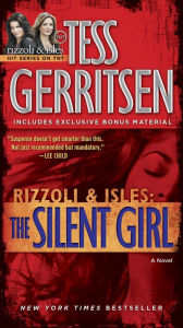 The Silent Girl (Rizzoli and Isles Series #9) - Tess Gerritsen