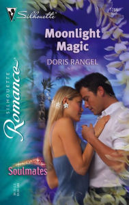 Moonlight Magic: Soulmates (Silhouette Romance #1765) - Doris Rangel