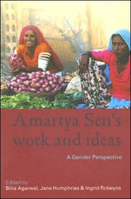 Amartya Sen's Work and Ideas: A Gender Perspective - Bina Agarwal