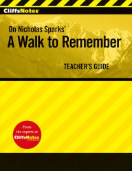 CliffsNotes A Walk to Remember Teacher's Guide - CliffsNotes