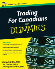 Trading For Canadians For Dummies - Michael Griffis